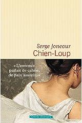 Chien-Loup: Roman Format Kindle