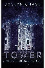The Tower: One prison. No Escape. Kindle Edition