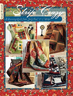 Strip Crazy: 8 Stunning Quilts From Jelly Roll 2 1/2