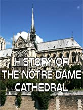 History of the Notre Dame Cathedral