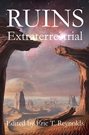 Ruins Extraterrestrial (English Edition)