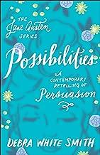 Possibilities (The Jane Austen Series): A Contemporary Retelling of Persuasion