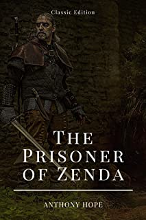 The Prisoner of Zenda: With Annotated