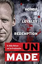 UnMade: Honor Loyalty Redemption