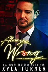 Always Wrong (Billionaire Romance Book 4) Kindle Edition