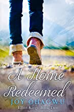 A Home Redeemed - A Christian Suspense (Elliot-Kings Book 2)