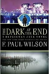 The Dark at the End: A Repairman Jack Novel (Adversary Cycle/Repairman Jack Book 15) Kindle Edition