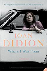 Where I Was From Kindle Edition