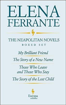 The Neapolitan Novels by Elena Ferrante Boxed Set (The Neapolitan Novels Boxed Set) (English Edition)