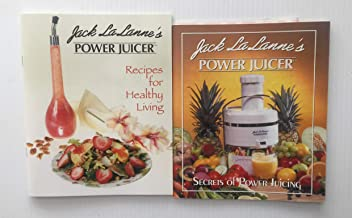 2 Books! 1) Jack LaLanne's Power Juicer Recipes for Healthy Living 2) Jack LaLanne's Power Juicer: Secrets of Power Juicing
