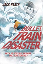 Bullet Train Disaster (Choose Your Destiny! 1) (Volume 1)