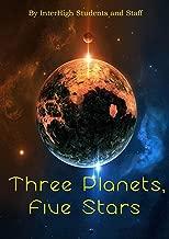 Three Planets, Five Stars