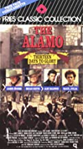 The Alamo 13 Days to Glory [VHS]