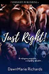 Just Right! Kindle Edition