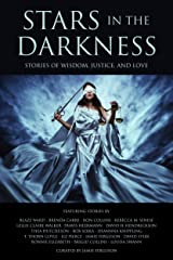 Stars in the Darkness: Stories of Wisdom, Justice, and Love Kindle Edition