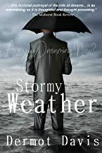 Stormy Weather: A Novel: Are You Dreaming Now?