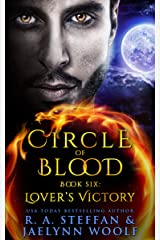 Circle of Blood Book Six: Lovers' Victory Kindle Edition