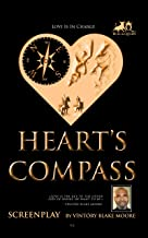 The HEART'S COMPASS: Love Is In Charge (Bull & Queen Book 1)