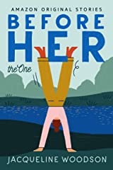 Before Her (The One) Kindle Edition