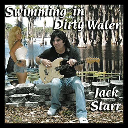 Swimming in Dirty Water by Jack Starr on Amazon Music