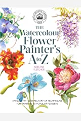 Kew: The Watercolour Flower Painter's A to Z: An Illustrated Directory of Techniques for Painting 50 Popular Flowers Paperback