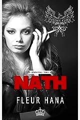 Nath (Phoenix Ashes - Génération 1 - Tome 1): Une romance biker MC Format Kindle
