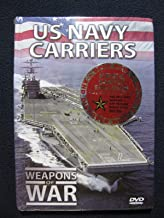 US Navy Carriers: Weapons of War by International Masters