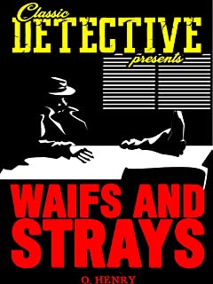 Best waifs and strays o henry Reviews