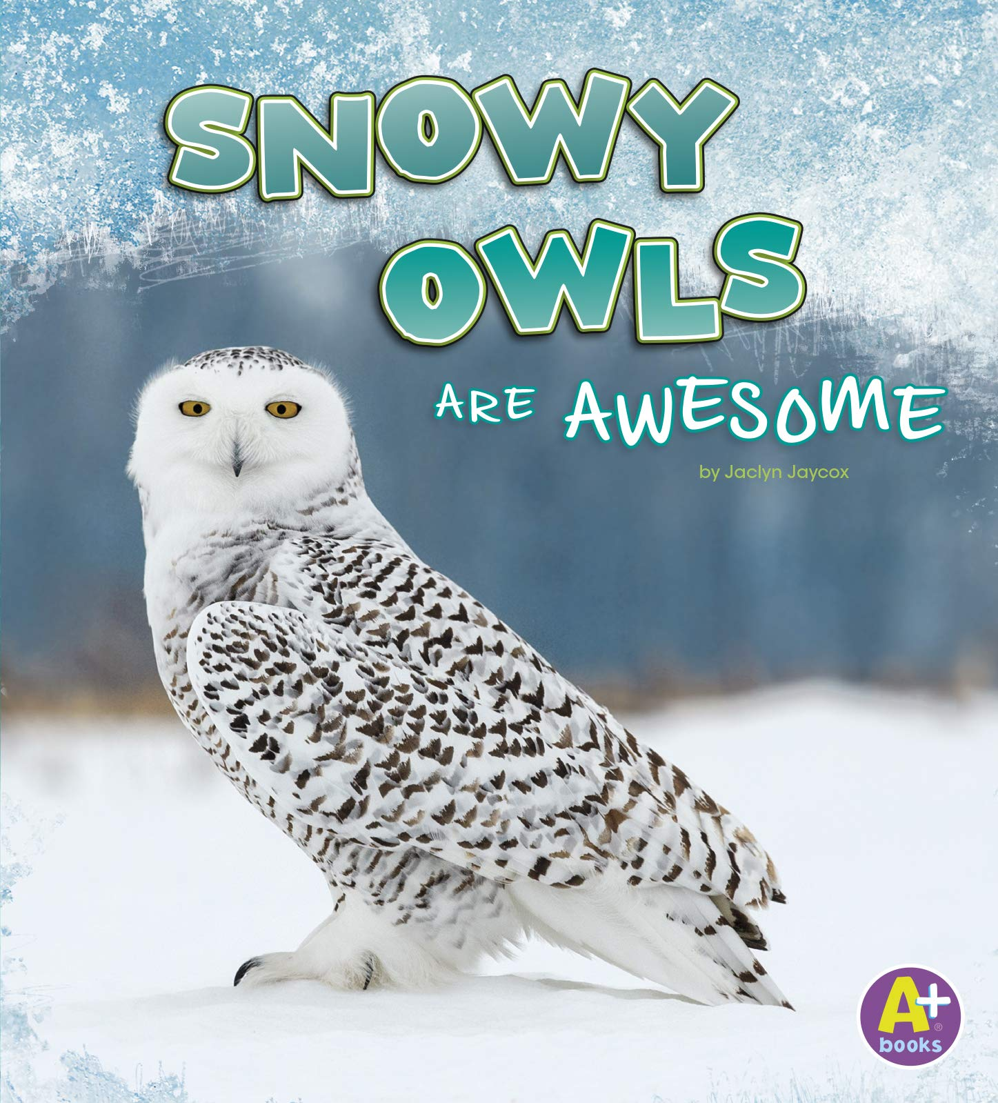 Image OfSnowy Owls Are Awesome (Polar Animals)