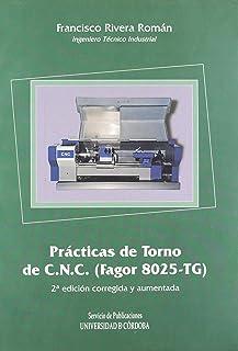 PRACTICAS DE TORNO DE CNC FAGOR 8025 2ªED