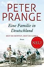 Eine Familie in Deutschland: Zeit zu hoffen, Zeit zu leben. (German Edition)