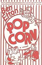 Popcorn: A Novel