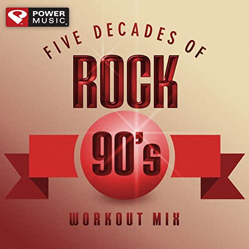 Five Decades of Rock 90's Workout Mix (60 Minute Non-Stop Workout