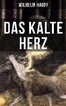 Das kalte Herz: Ein Kunstmärchen aus dem Schwarzwald (German Edition)