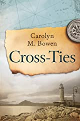 Cross-Ties: A 19th Century Historical Romance Kindle Edition