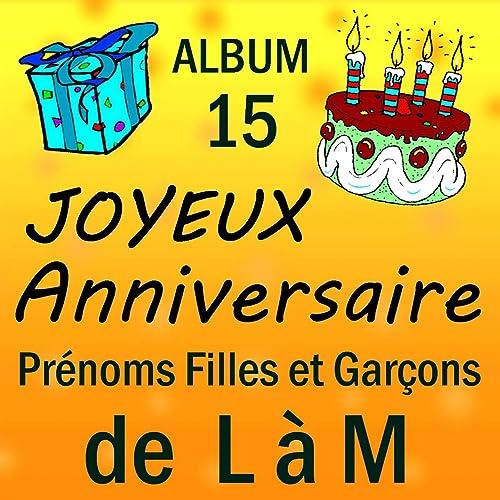 Joyeux Anniversaire Mohamed De Joyeux Anniversaire Sur Amazon Music