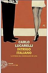 Intrigo italiano: Il ritorno del commissario De Luca (Italian Edition) Format Kindle