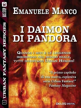 I Daimon di Pandora (Urban Fantasy Heroes)