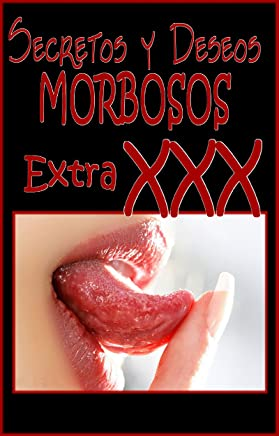 Descarga de Ebook SECRETOS Y DESEOS MORBOSOS 3 - ¡¡Confesiones irresistibles!!