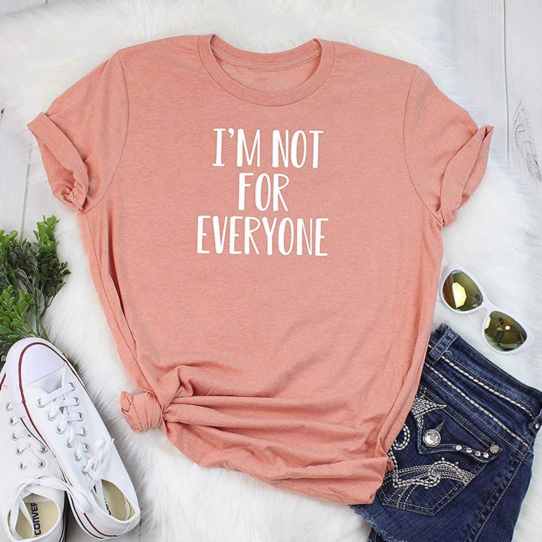 YAAY Im Not for Everyone T Shirt Womens T-Shirt Casual Top Graphic Tee Short Sleeve Shirt Funny T Shirt Sarcastic T-Shirt