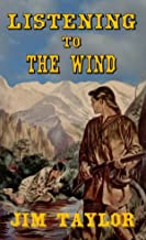 A Classic Western: Listening to the Wind
