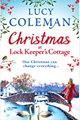 Christmas at Lock Keeper's Cottage: The perfect uplifting festive read of love and hope for 2021 (English Edition) Format Kindle