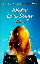 Winter Love Songs: A holiday novella (English Edition)