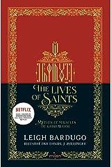 The Lives of saints - Mythes et miracles du Grishaverse Format Kindle