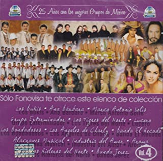 25 ANIVERSARIO DE LA MEJOR MUSICA DE MEXICO VOL 4