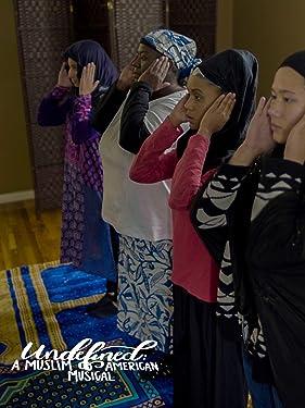 Undefined: A Muslim-American Musical