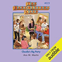 Claudia's Big Party: The Baby-Sitters Club, Book 123