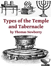 Types of the Tabernacle and Temple: Two Books in One