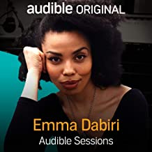 Emma Dabiri: Audible Sessions: FREE Excusive Interview