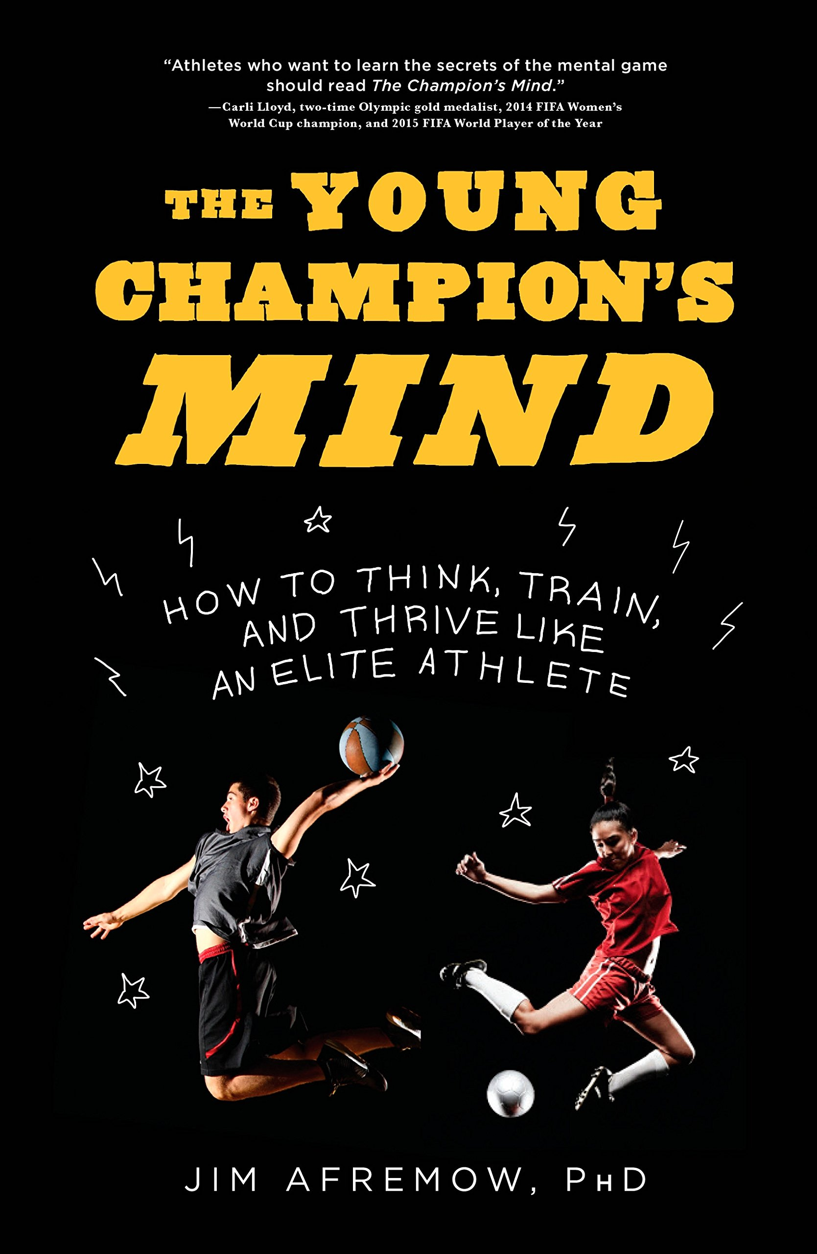 Image OfThe Young Champion's Mind: How To Think, Train, And Thrive Like An Elite Athlete